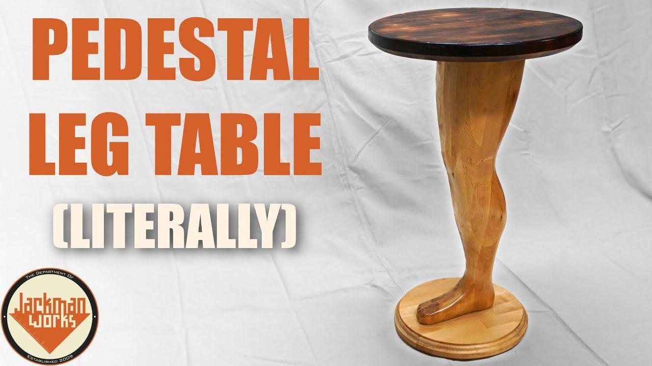 Making A Wood Pedestal Leg Table Literally Youtube