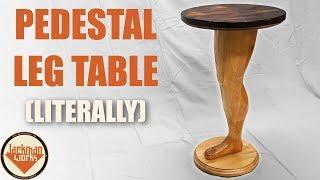 Making a Wood Pedestal Leg Table literally
