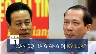 Gian lận thi cử 2018: Cán bộ Hà Giang bị kỷ luật   VTC1