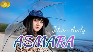 Download lagu Asmara Jihan Audy
