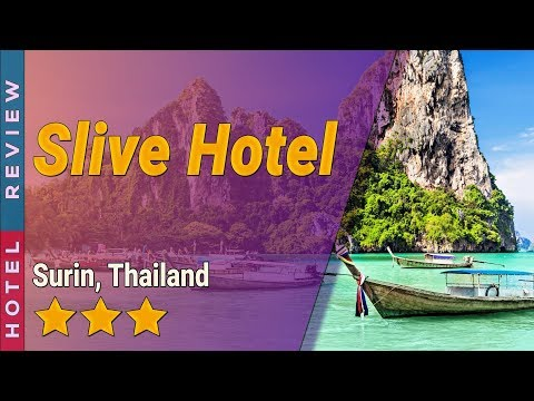Slive Hotel hotel review   Hotels in Surin   Thailand Hotels