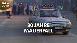 30 Jahre Mauerfall: ein SWR Reporter damals und heute unterwegs   SWR Doku