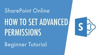 How to Set Advanced Permissions in SharePoint Online - Beginner Tutorial