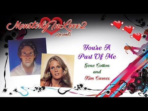 Gene Cotton & Kim Carnes - You're A Part Of Me (1978)