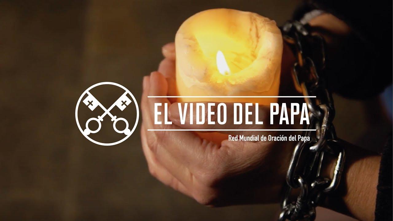 El Video del Papa 01-2018 –  Por las minorías religiosas en Asia –  Enero 2018