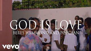 Popcaan, Beres Hammond - God Iṡ Love (Official Video)