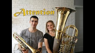 Attention - Charlie Puth - Double Brass (Trombone & Tuba Cover)