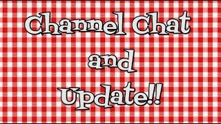 Channel Chat~Channel Updates~Noreen's Kitchen