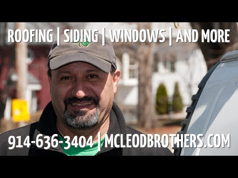 McLeod Brothers - New Rochelle Roofing Siding & Windows 914-636-3404
