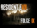 [PS4] Let's Play - Resident Evil 7 #009 |