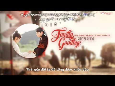 [Vietsub + Kara] Sung Si Kyung - Fondly, Goodbye [Moonlight Drawn By Clouds OST Part 5]