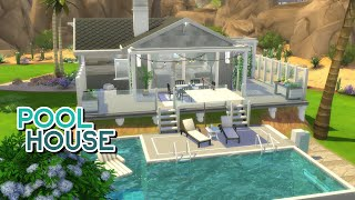 POOL HOUSE 🤿 | The Sims 4: Speed Build (NO CC)