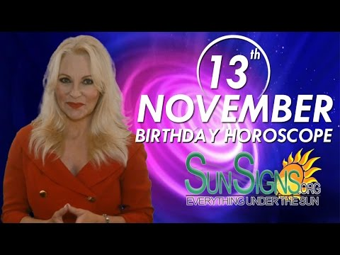 Birthday November 13th Horoscope Personality Zodiac Sign Scorpio Astrology