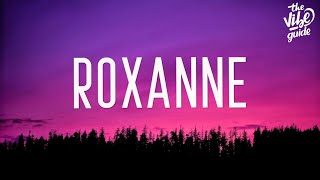 Arizona Zervas - Roxanne  Lyrics