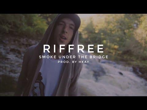 Riffree - Smoke Under The Bridge [MUSIC VIDEO] | GK Beats
