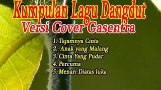 Dangdut lawas terbaik versi cover Gasentra 2