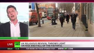"Russia Today: ""Decline"" of Christianity and rise of Islam in UK"