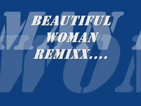 beautiful women remix....!!!