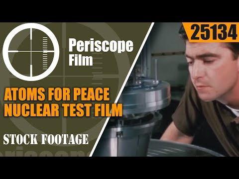A FORCE TO MOVE THE EARTH   PROJECT PLOWSHARE NUCLEAR TEST FILM 25134