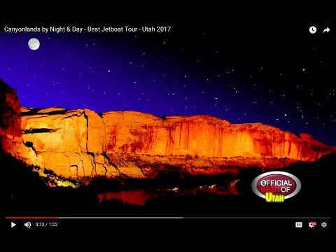 Canyonlands By Night & Day - Best Jetboat Tour - Utah 2017