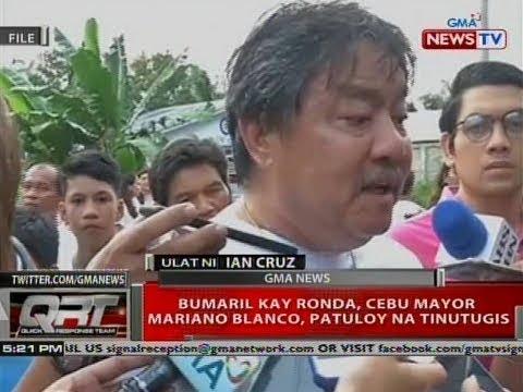 QRT: Bumaril kay Ronda, Cebu Mayor Mariano Blanco, patuloy na tinutugis