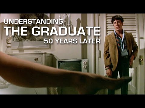 Understanding The Graduate 50 Years Later