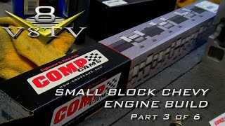 Engine Building Tips 6-Part Video Series V8TV Small Block Chevy Part 3