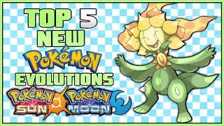 Top 5 New Pokémon Evolutions for Pokémon Sun and Pokémon Moon