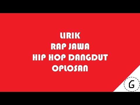 Lirik Hip Hop Dut - Oplosan