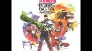 Rza as Bobby Digital Bobby Did It (Spanish Fly)