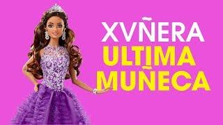 Quinceanera's Ultima Muñeca
