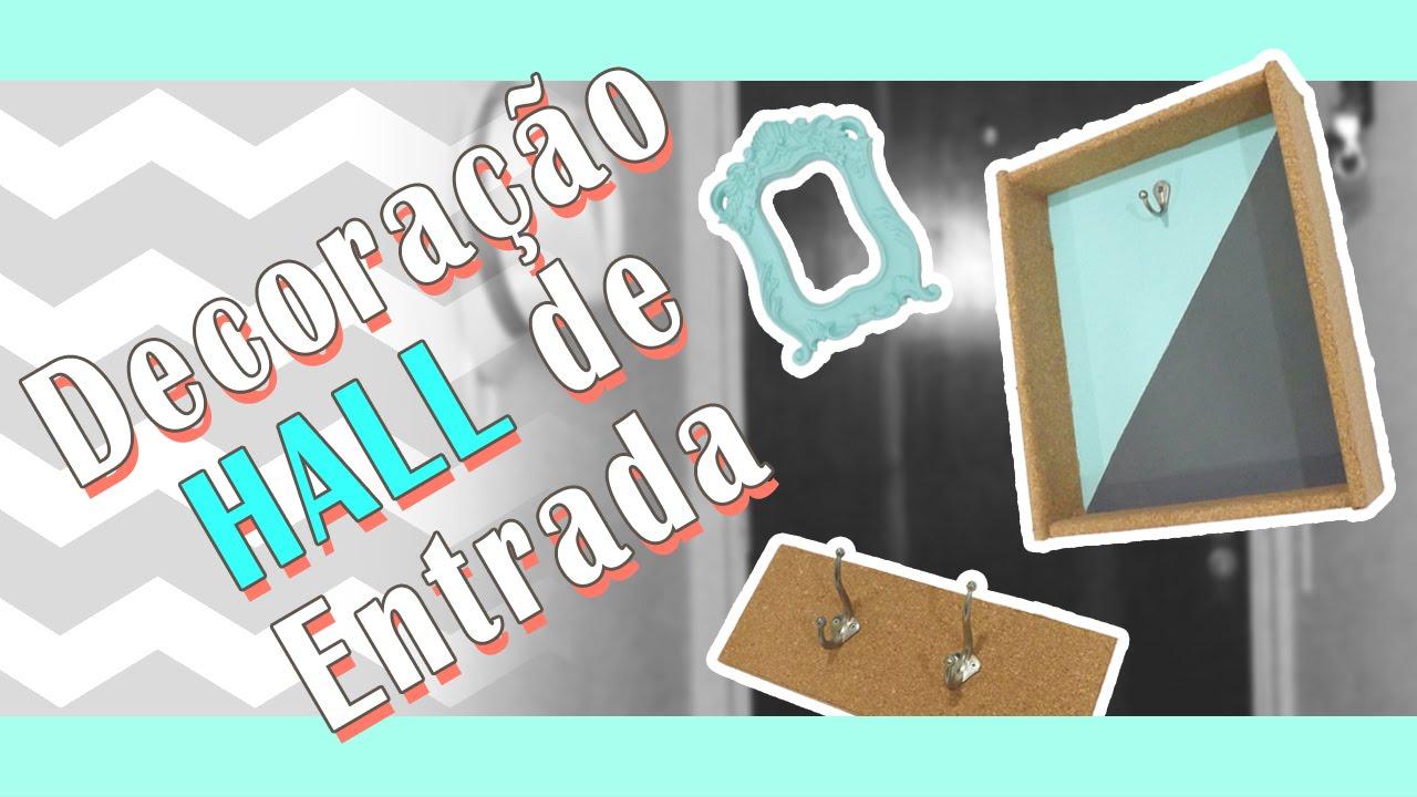Dicas simples de decoraç u00e3o para hall de entrada pequeno DIY parte 1 Mariana Martins YouTube