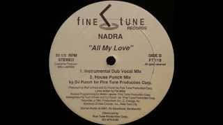 Nadra - All My Love (House Punch Mix)