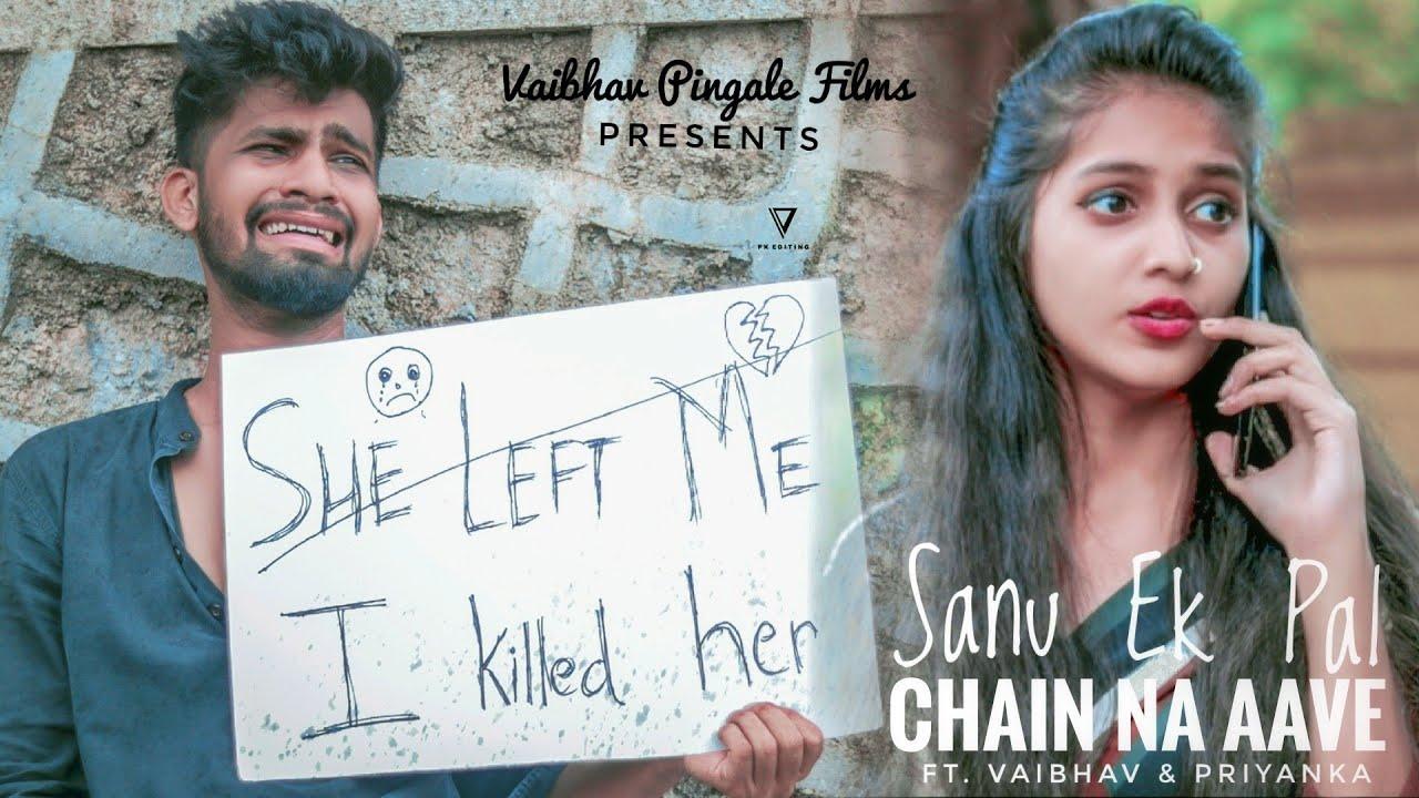 Sanu Ek Pal Chain Na Aave   Ft  Vaibhav & Priyanka   New Version Official  Song   Rafique Shah  