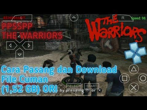 download-game-ppsspp-the-warriors-full-game-dan-cara-pasangnya