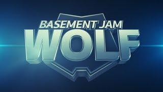 BASEMENT JAM: Wolf