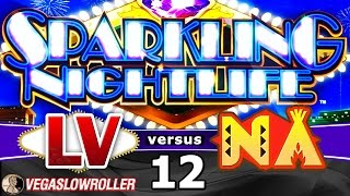 Las Vegas vs Native American Casinos Episode 12: Sparkling Nightlife Slot Machine