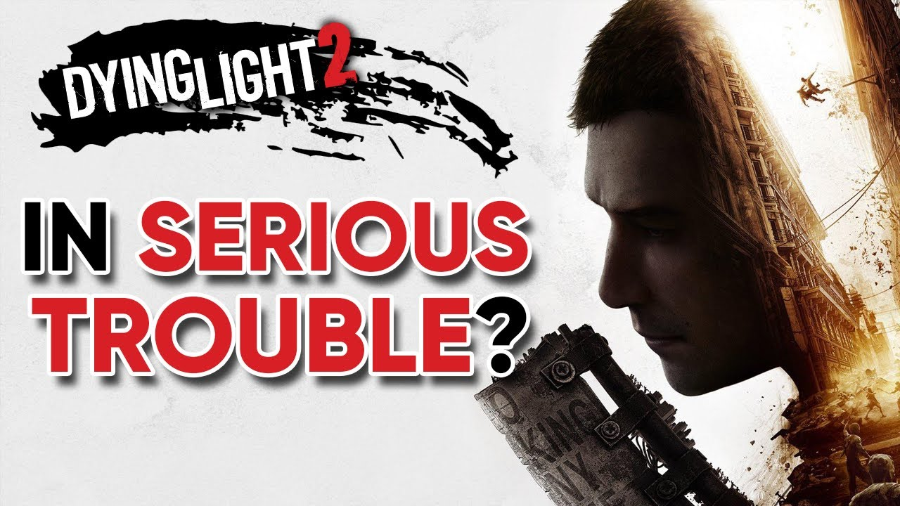 Is Dying Light 2 In SERIOUS TROUBLE? thumbnail