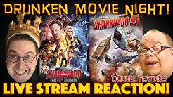 DRUNKEN MOVIE NIGHT! Sharknado 4 / Sharknado 5: Global Swarming  (Premiere) - LIVE STREAM REACTION!
