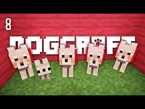 DOUBLE THE DOGS - DOGCRAFT (EP.8)