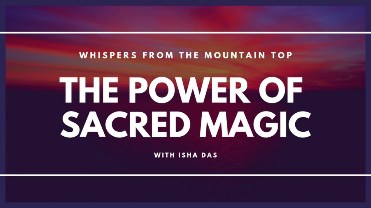 The Power of Sacred Magic