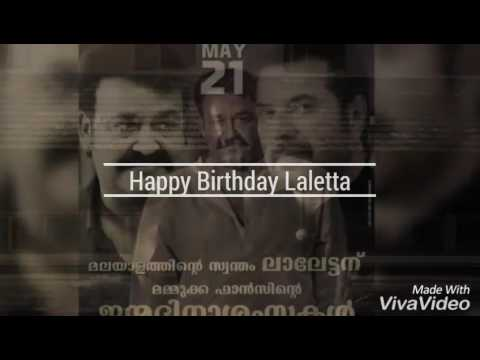 Mohanlal Birthday Spl Tribute | Happy birthday Laletta | By Su Ra GH