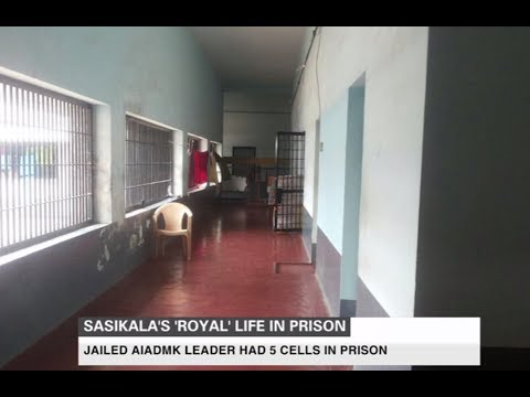 Sasikala's 'royal life' in prison