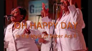 Oh Happy Day - Instrumental/Karaoke  (In the style of Sister Act II)
