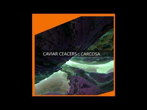 Caviar Ceacers - Carcosa CD1
