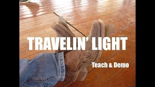 TRAVELIN LIGHT - Teach & Demo - Line Dance