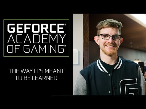 Introducing GeForce Academy of Gaming