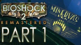 BioShock 2 (Remastered) - Minerva