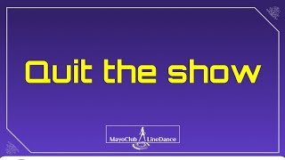 Quit the show_LineDance퀴이트 더 쇼…