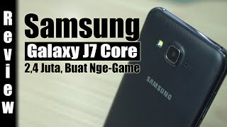 Review : Samsung Galaxy J7 Core Indonesia : 2,4Jt Buat Nge-Game